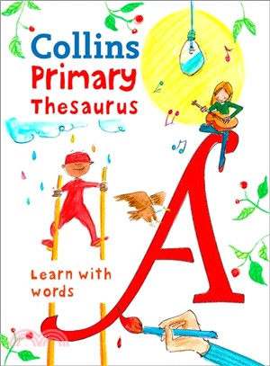 Collins Primary Thesaurus: Learn with words (Collins Primary Dictionaries)
