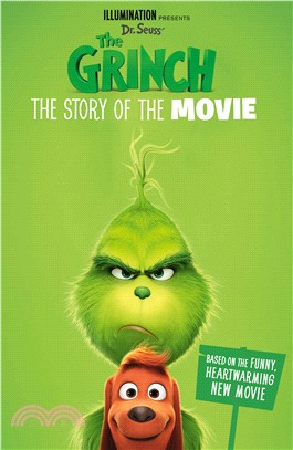 The Grinch: The Story of the Movie (Grinch Movie Tie in)