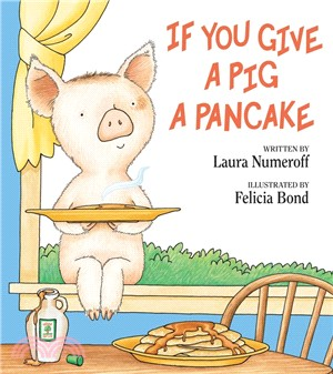 If You Give a Pig a Pancake (精裝本)