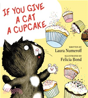 If You Give a Cat a Cupcake (精裝本)