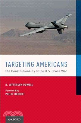Targeting Americans ─ The Constitutionality of the U.S. Drone War