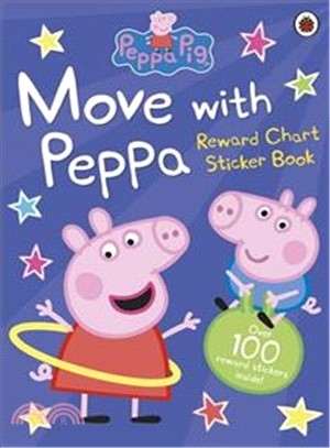 Peppa Pig: Move with Peppa (Reward Chart Stickter Book)(貼紙書)