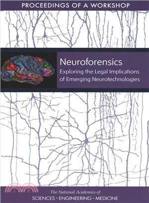 Activating the Results of Assessment in Action ― Exploring the Legal Implications of Emerging Neurotechnologies: Proceedings of a Workshop