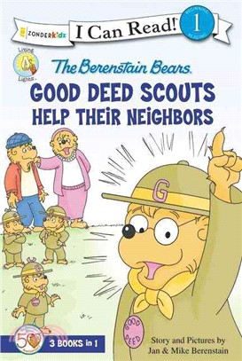 The Berenstain Bears Good Deed Scouts Help Their Neighbors ─ 3 Books in 1: Honey Hunt Helpers, Mama's Helpers, Help the Homeless