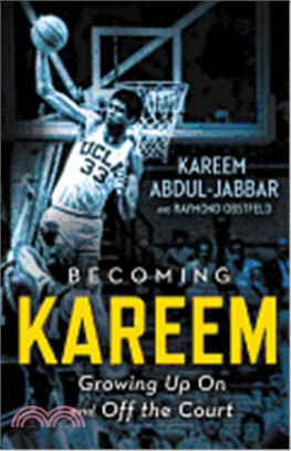 Becoming Kareem ─ Growing Up on and Off the Court