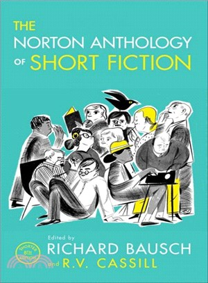 The Norton anthology of short fiction /