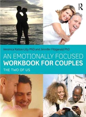 An emotionally focused workbook for couples : the two of us