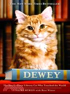 Dewey  : the small-town library cat who touched the world