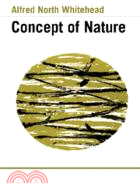 The concept of nature : the tarner lectures delivered in trinity college Nov. 1919