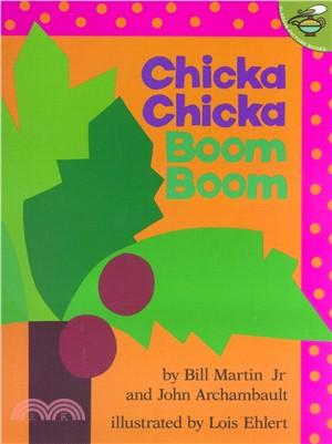 Chicka chicka boom boom /