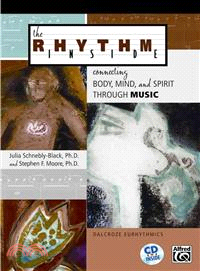 The Rhythm Inside―Connecting Body, Mind, and Spirit Through Music