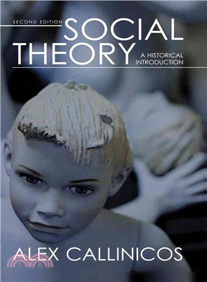 SOCIAL THEORY - A HISTORICAL INTRODUCTION