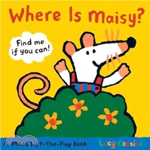Where Is Maisy? (硬頁書)