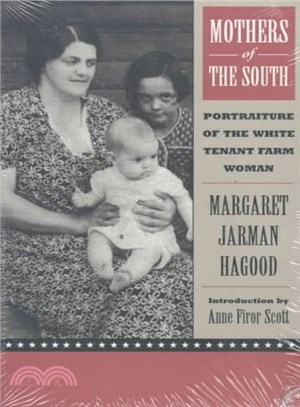 Mothers of the South ― Portraiture of the White Tenant Farm Woman