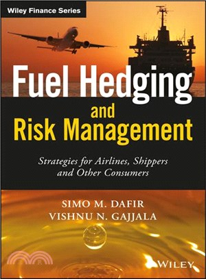 Fuel hedging and risk management : strategies for airlines, shippers and other consumers