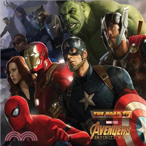 The Road to Marvel's Avengers - Infinity War 2 ― The Art of the Marvel Cinematic Universe