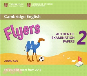 Cambridge English Young Learners 2 for Exam from 2018 Flyers ― Authentic Examination Papers