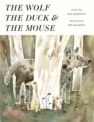The Wolf, the Duck and the Mouse (精裝本)
