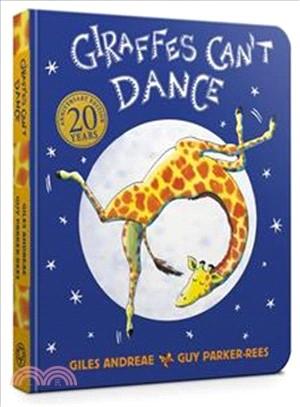 Giraffes Can't Dance: Cased Board Book