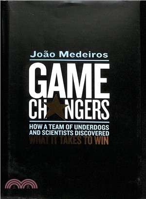 Game Changers ― How a Team of Underdogs and Scientists Discovered What It Takes to Win