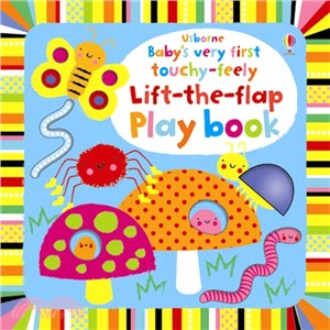 Baby's Very First Touchy-Feely Lift the Flap Play Book (硬頁觸摸書)
