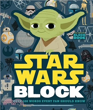 Star Wars Block Book ― Over 100 Words Every Fan Should Know