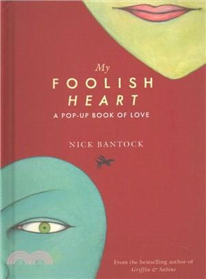 My Foolish Heart ─ A Pop-up Book of Love