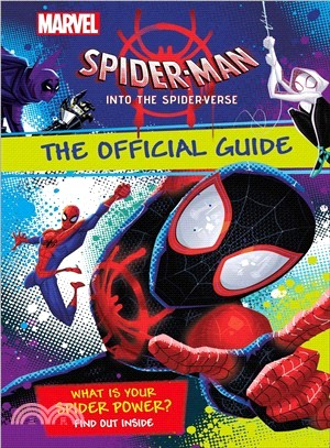Marvel Spider-man - into the Spider-verse ― The Official Guide
