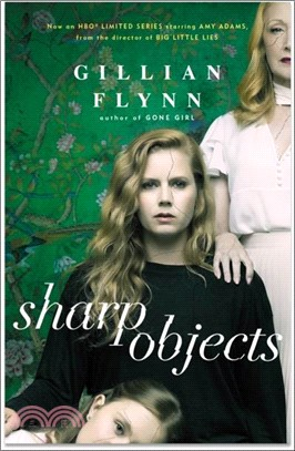 Sharp Objects (HBO TV tie-in edition)