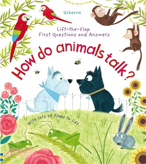 Lift-the-Flap First Questions and Answers: How do animals talk? (硬頁書)
