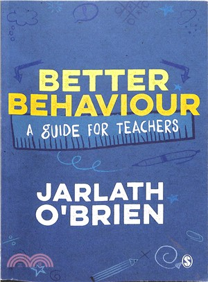 Better behaviour : a guide for teachers