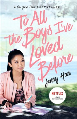 To All the Boys I've Loved Before (Movie Tie-in)