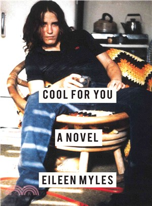 Cool for you  : a novel