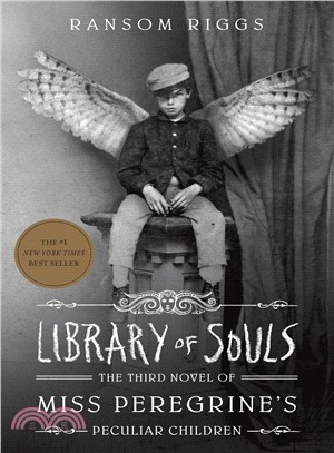 Library of Souls ― The Third Novel of Miss Peregrine's Peculiar Children