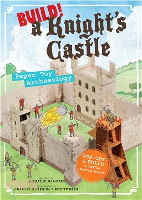Build! a Knight's Castle ─ Paper Toy Archaeology