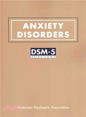 Anxiety Disorders ― Dsm-5 Selections