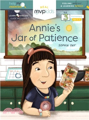Annie's Jar of Patience ― Feeling Impatient & Learning Patience