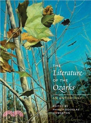 The Literature of the Ozarks ― An Anthology