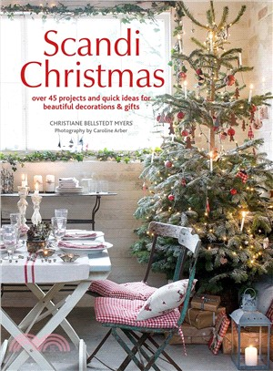 Scandi Christmas ─ Over 45 Projects and Quick Ideas for Beautiful Decorations & Gifts