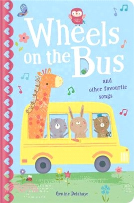The Wheels on the Bus & Other Favourite Songs