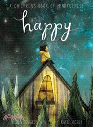 Happy:A Children's Book of Mindfulness
