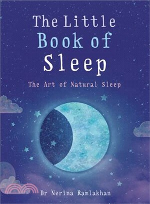 The Little Book of Sleep ― The Art of Natural Sleep