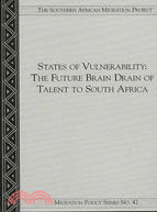 States of Vulnerability: The Future Brain Drain of Talent to South Africa