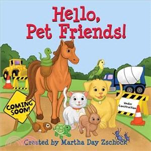 Hello, Pet Friends!