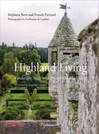 Highland Living — Landscape, Style, and Traditions of Scotland