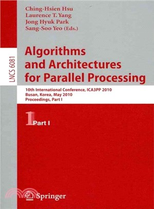 Algorithms and Architectures for Parallel Processing ― 10th International Conference, ICA3PP 2010 Busan, Korea, May 21-23, 2010 Proceedings