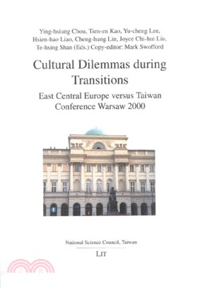 Cultural Dilemmas During Transitions: East Central Europe Versus Taiwan
