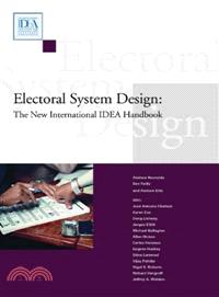Electoral system design : the new international IDEA handbook