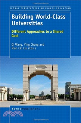 Building World-Class Universities: Different Approaches to a Shared Goal