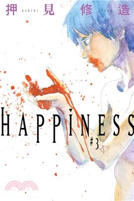 HAPPINESS 03